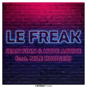 SEAN FINN & HYPE ACTIVE FEAT. NILE RODGERS - LE FREAK